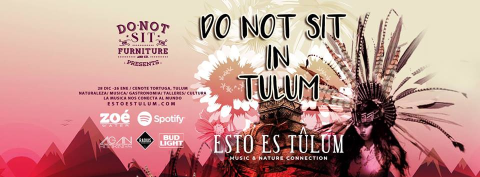 Do Not Sit in Tulum presented by Esto Es Tulum