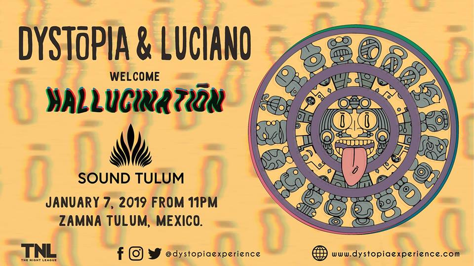 DYSTōPIA & Luciano Welcome Hallucinatiōn at Sound Tulum