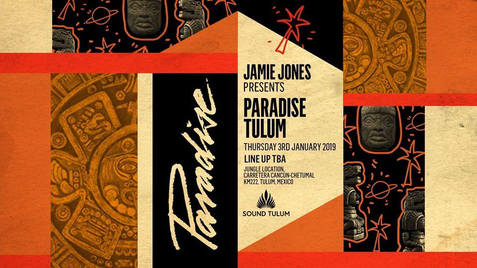 Paradise x Sound Tulum 2019