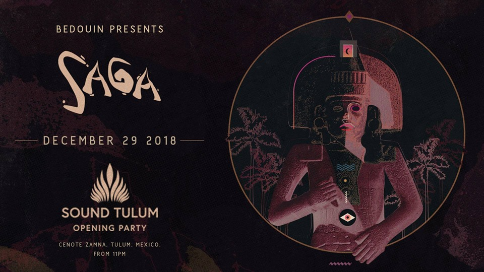 SAGA x Sound Tulum 2018 2019 Opening Party
